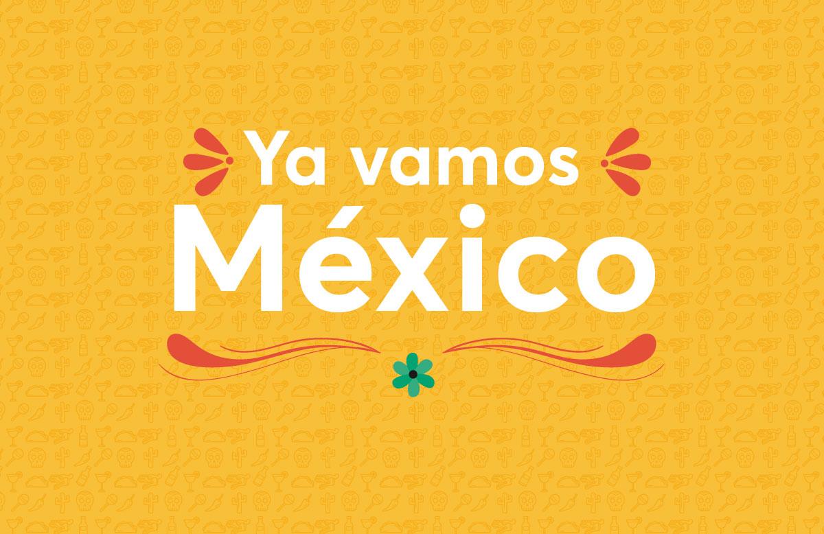 Ya-vamos-Mexico